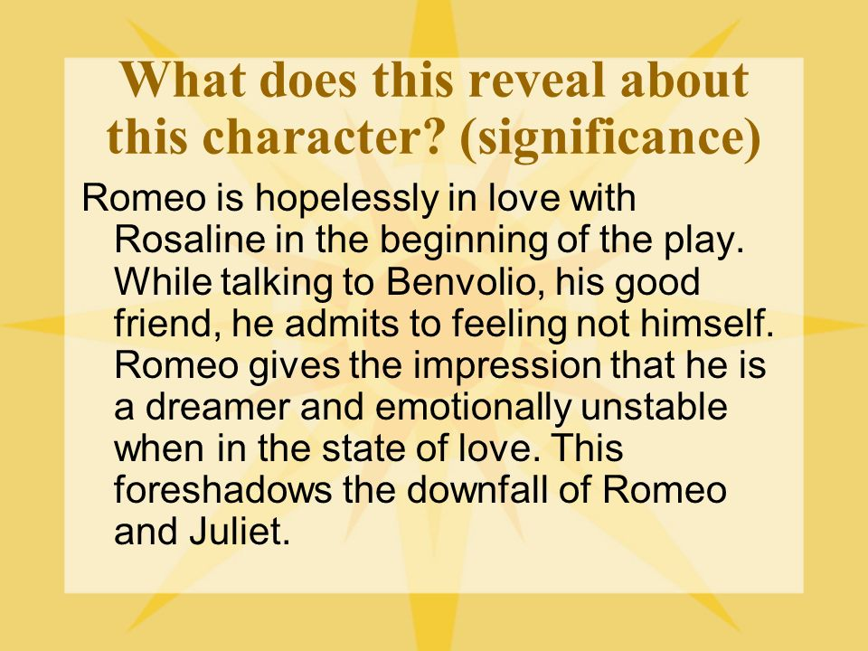 Who said this? Tut, I have lost myself; I am not here. This is not Romeo; hes some other where (Act 1, Scene 1)