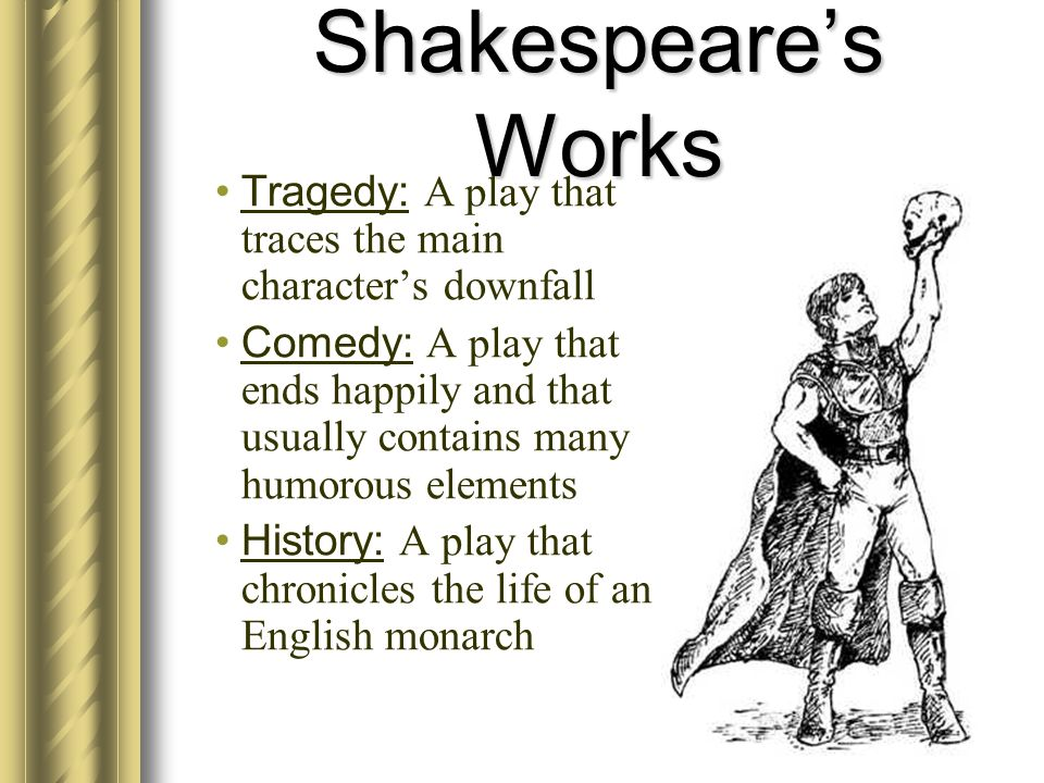 Romeo and Juliet Takes place in Italy during the 1300s.