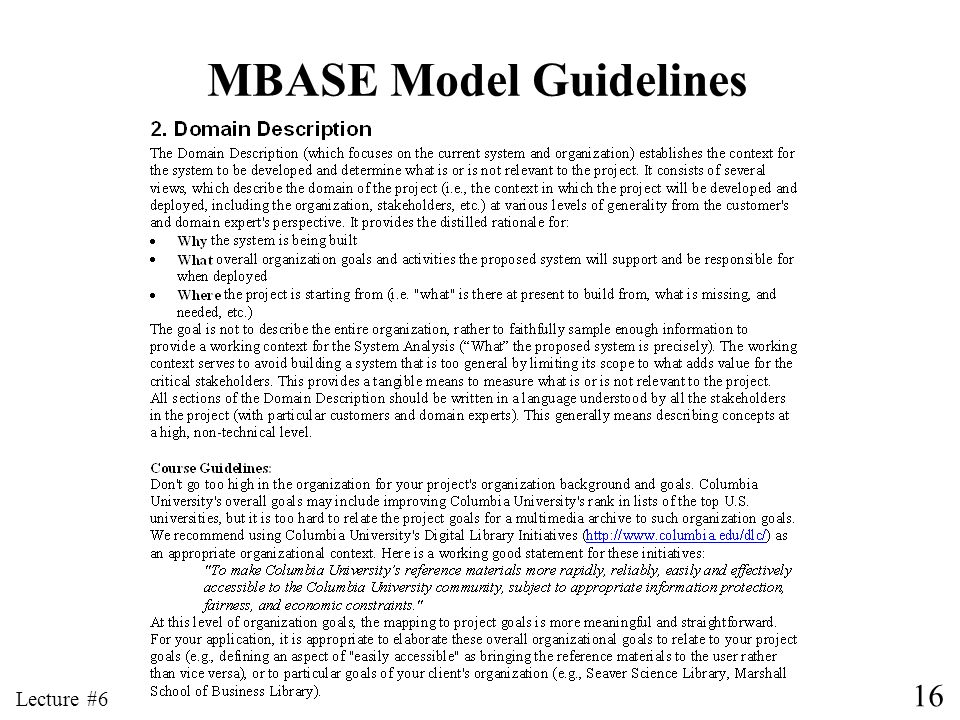 16 Lecture #6 MBASE Model Guidelines