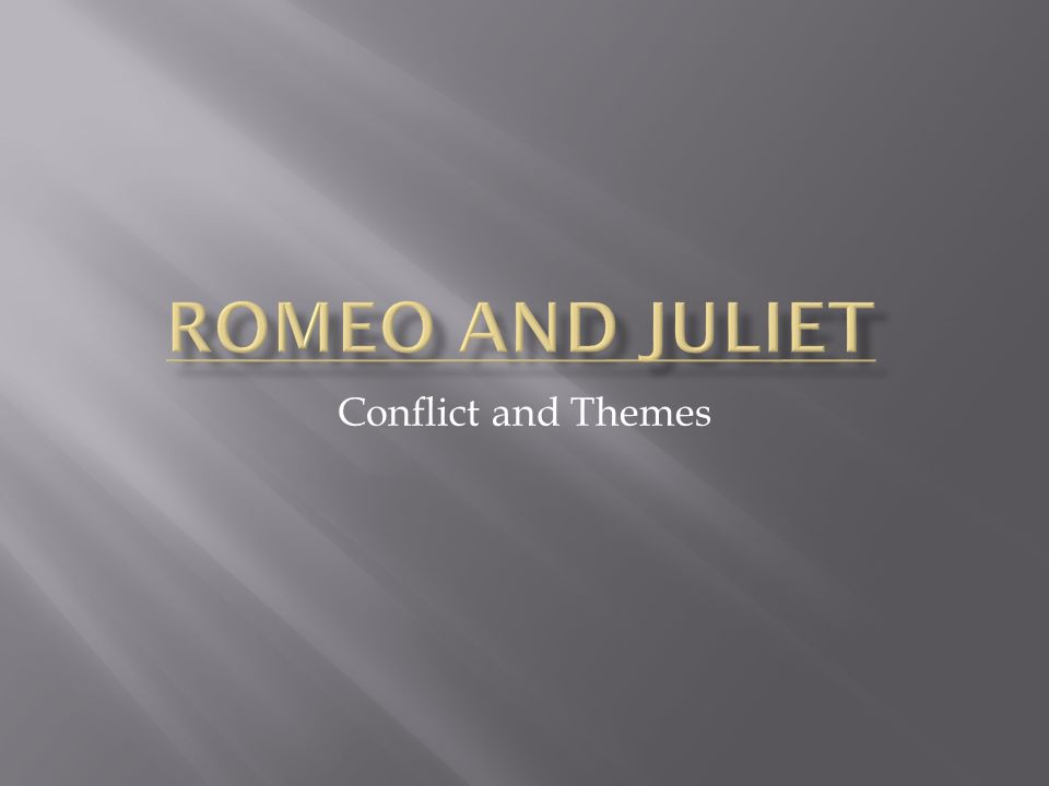 Conflict and Themes