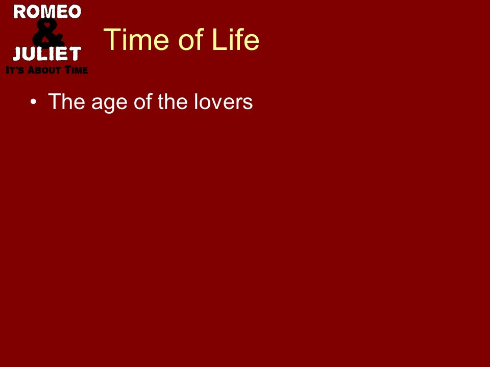 Time of Life The age of the lovers