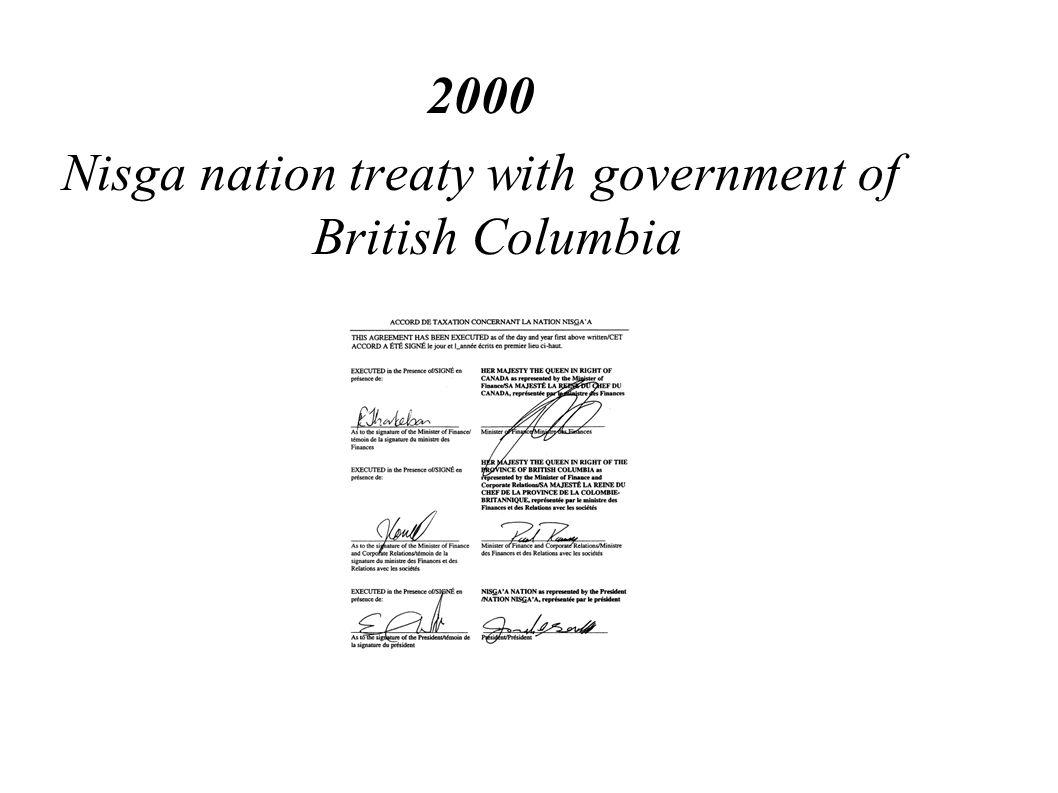 2000 Nisga nation treaty with government of British Columbia