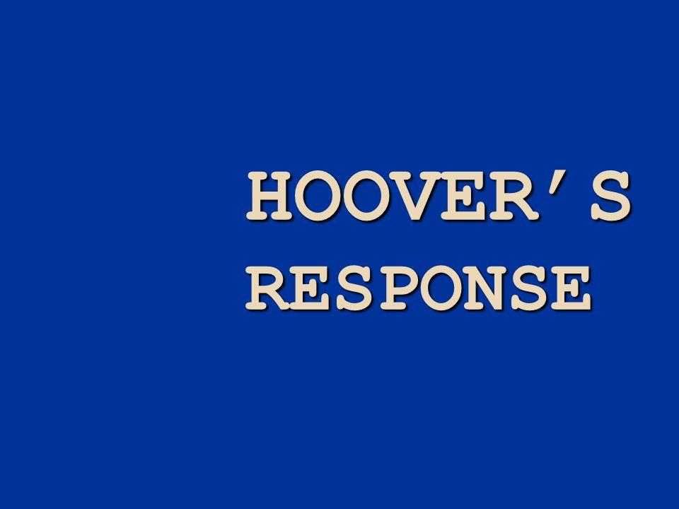 HOOVERS RESPONSE