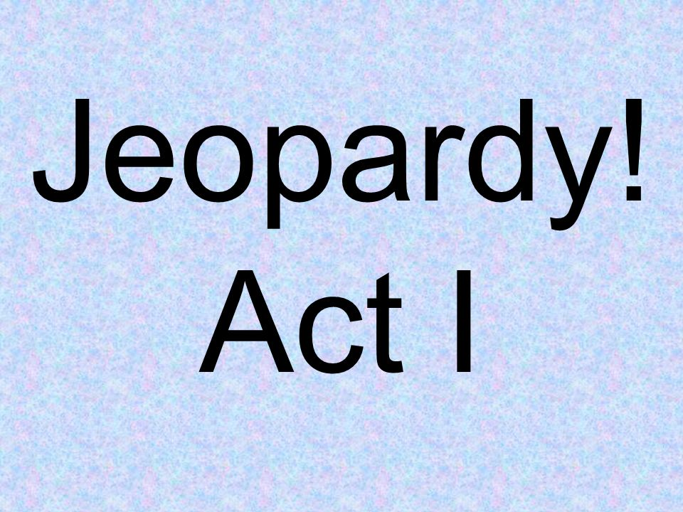 Jeopardy! Act I