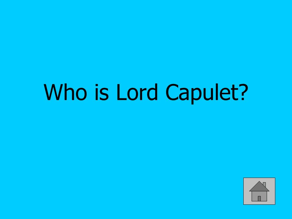 Who is Lord Capulet?