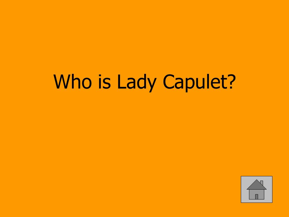 Who is Lady Capulet?