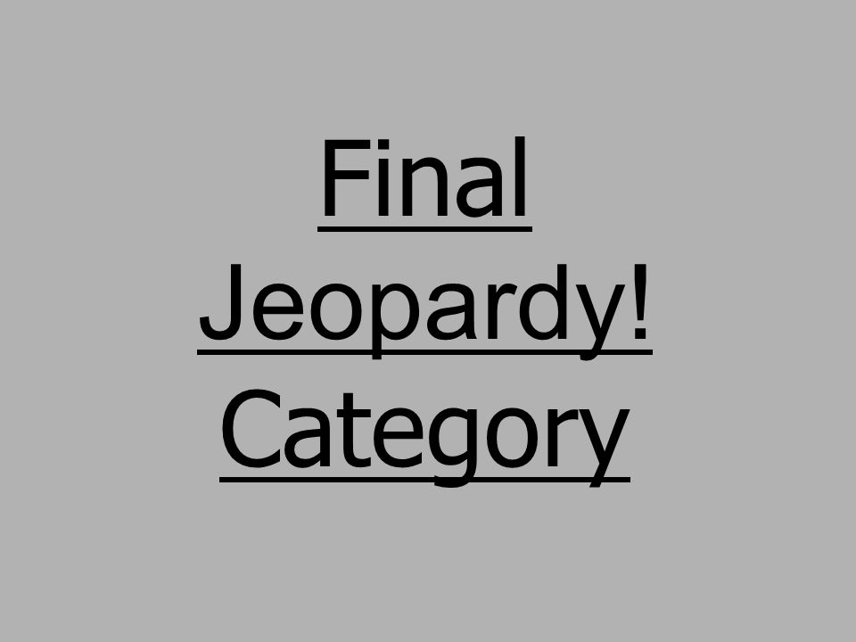 Final Jeopardy! Category