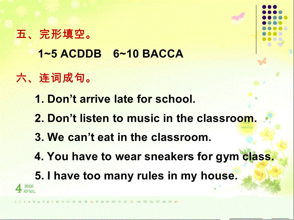 1~5 ACDDB 6~10 BACCA 1. Dont arrive late for school.