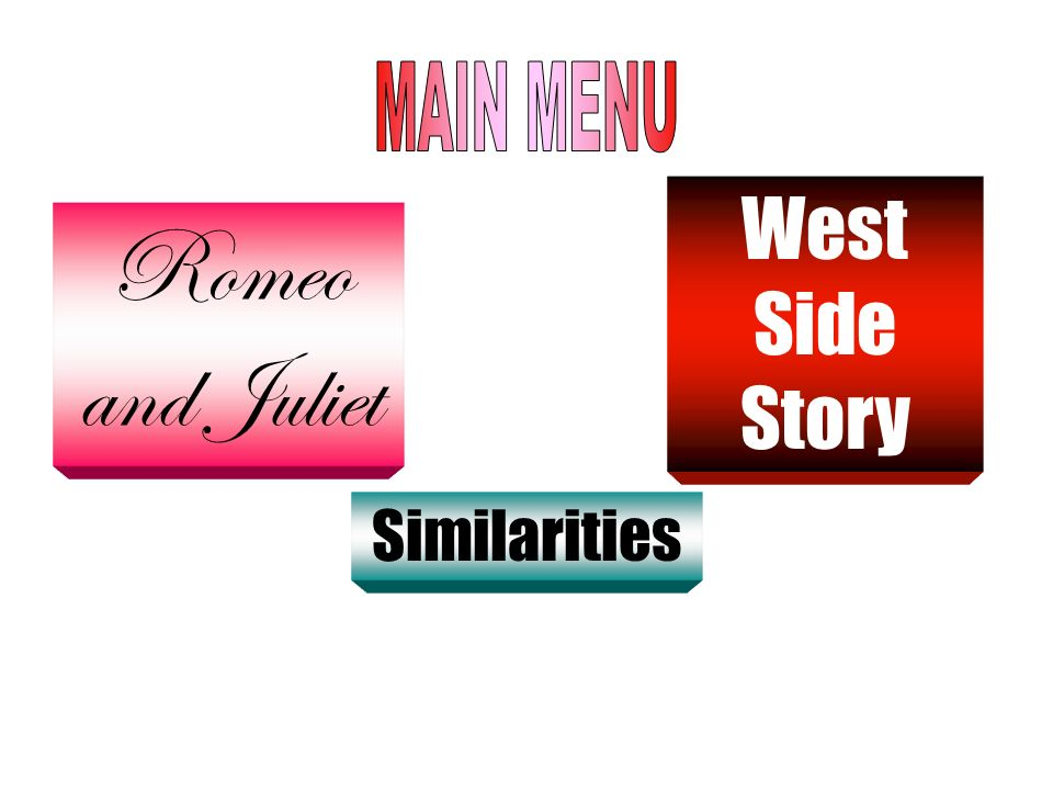 Romeo and Juliet West Side Story Similarities