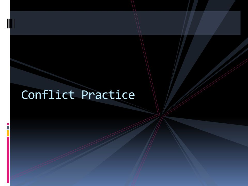 Conflict Practice