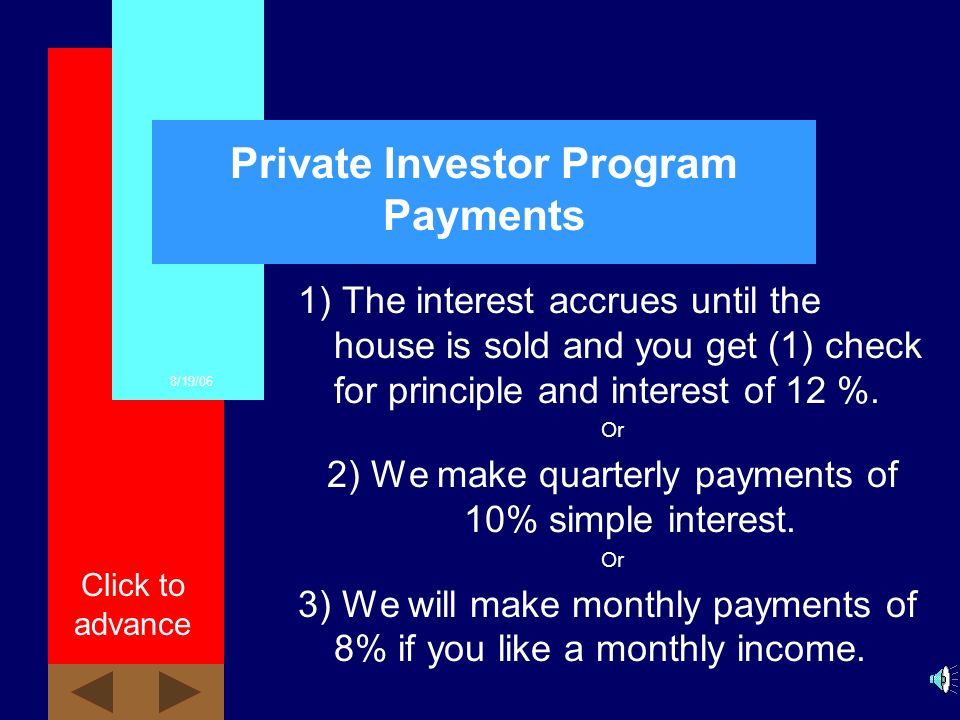 How it works Private Investor Purchase House Documents Securing investment Tenant Buyer 12% Interest Payments Rent Payment