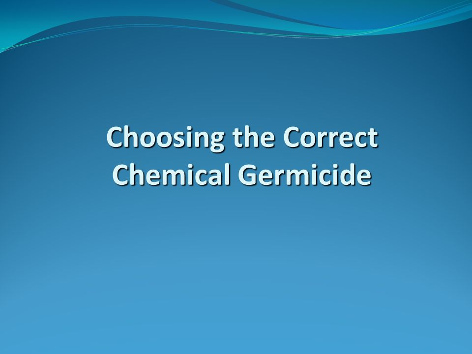 Choosing the Correct Chemical Germicide