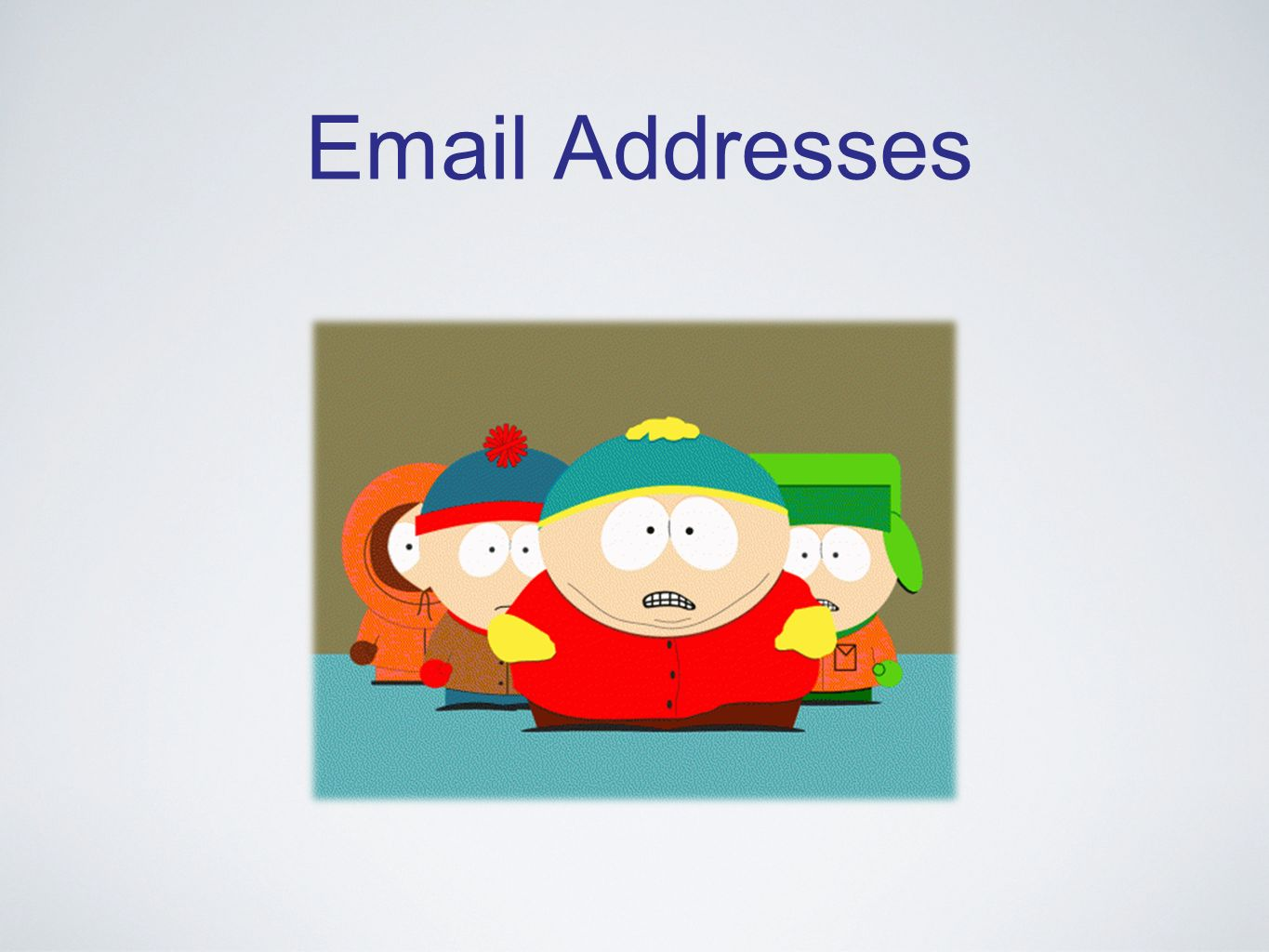 Email Addresses
