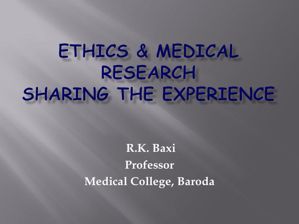R.K. Baxi Professor Medical College, Baroda