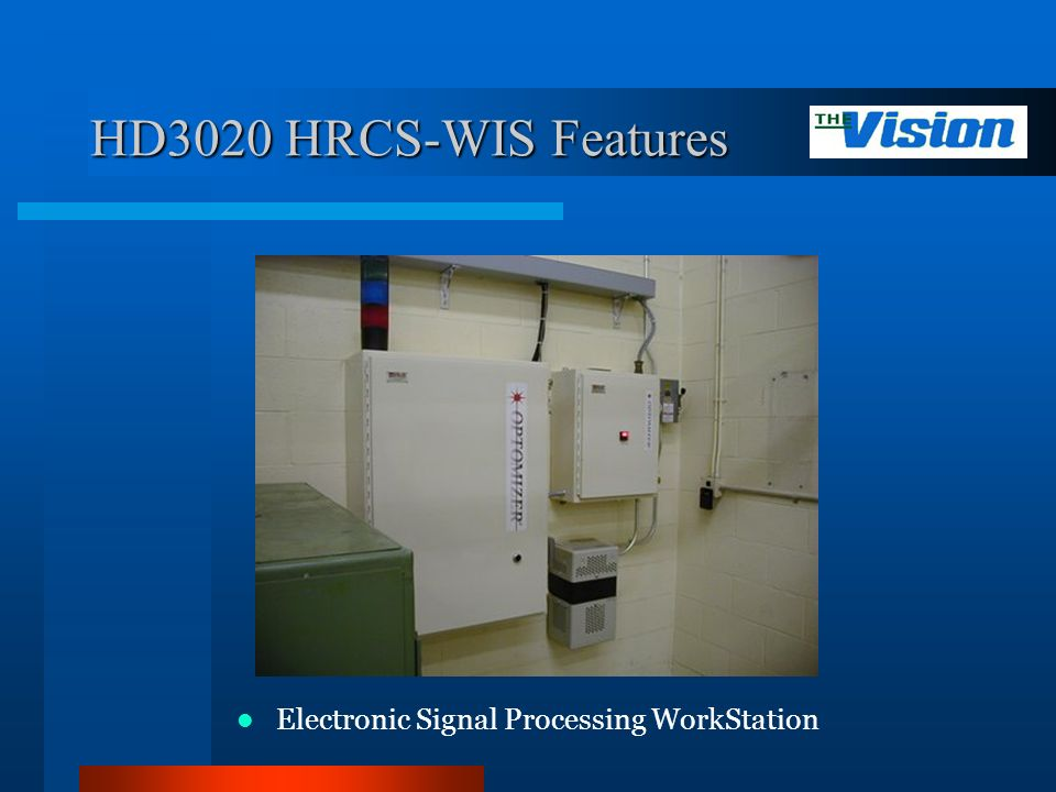 HD3020 HRCS-WIS Features Electronic Signal Processing WorkStation