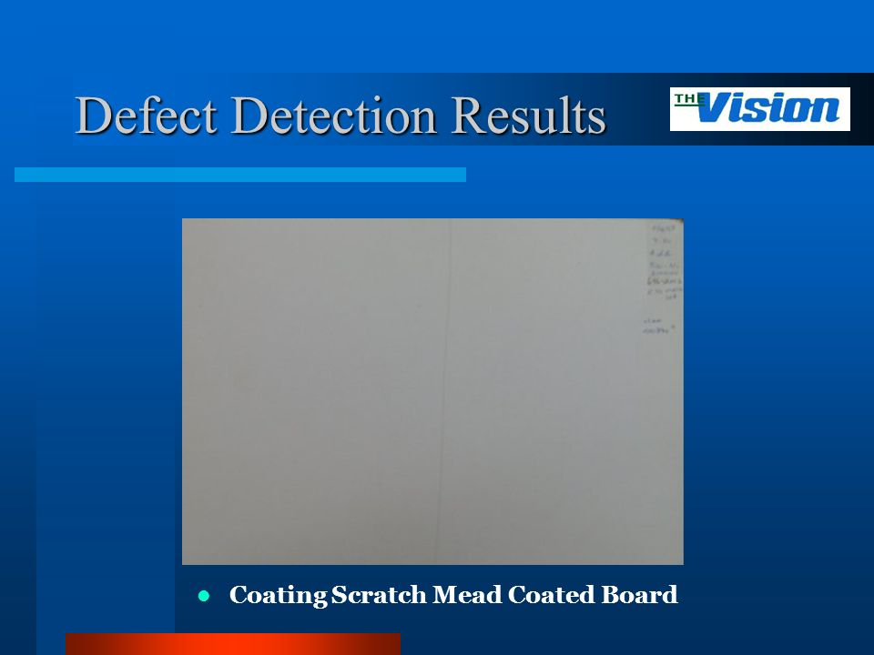 Defect Detection Results Coating Scratch Mead Coated Board