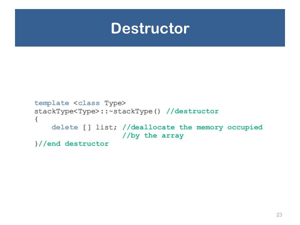 23 Destructor