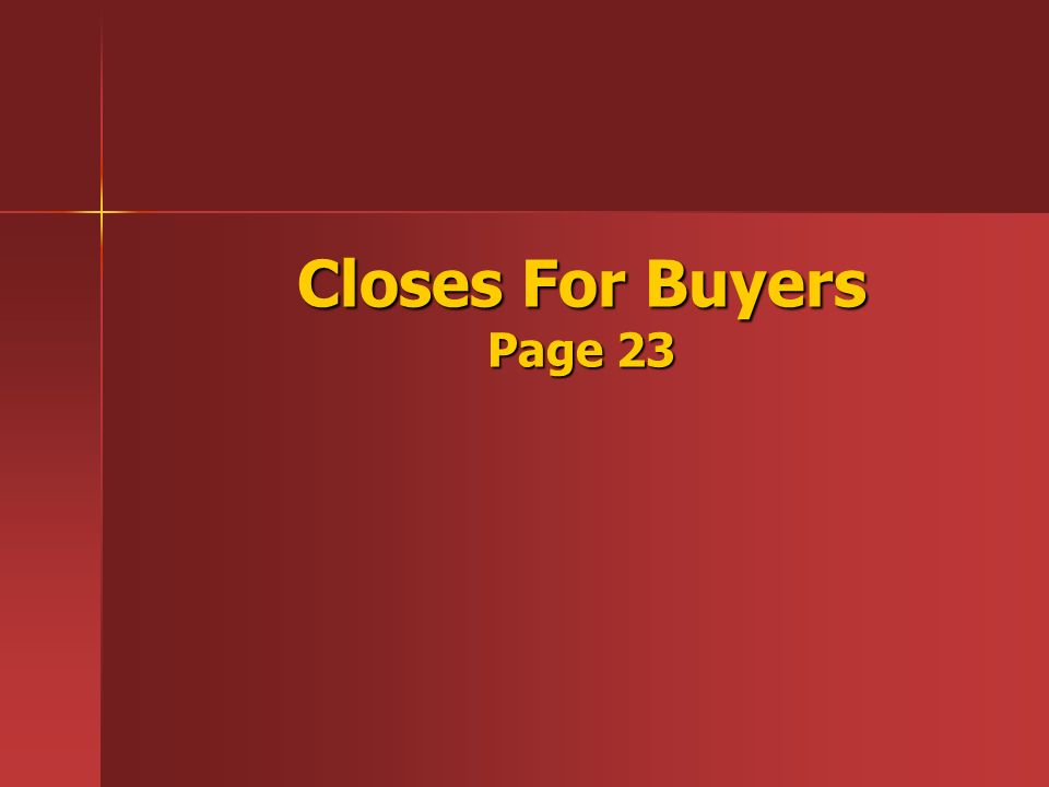 Closes For Buyers Page 23