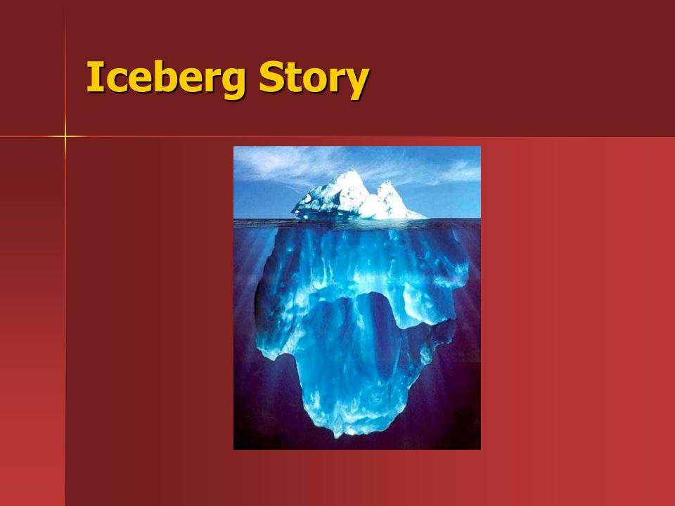 Iceberg Story