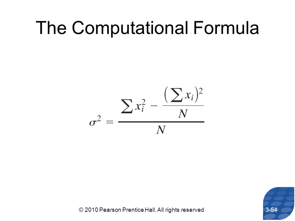 The Computational Formula 3-54© 2010 Pearson Prentice Hall. All rights reserved