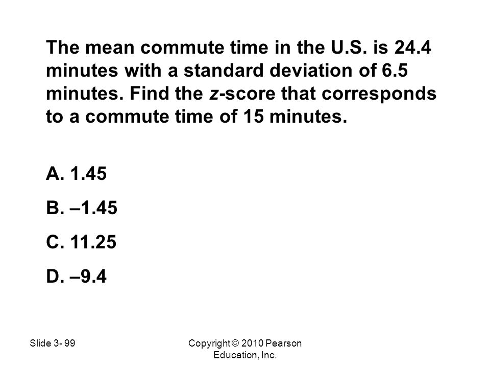 The mean commute time in the U.S. is 24.4 minutes with a standard deviation of 6.5 minutes. Find the z-score that corresponds to a commute time of 15