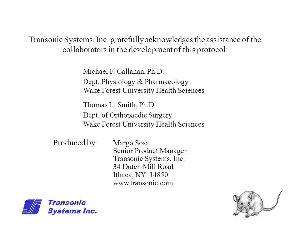 19 Transonic Systems Inc. Michael F. Callahan, Ph.D.
