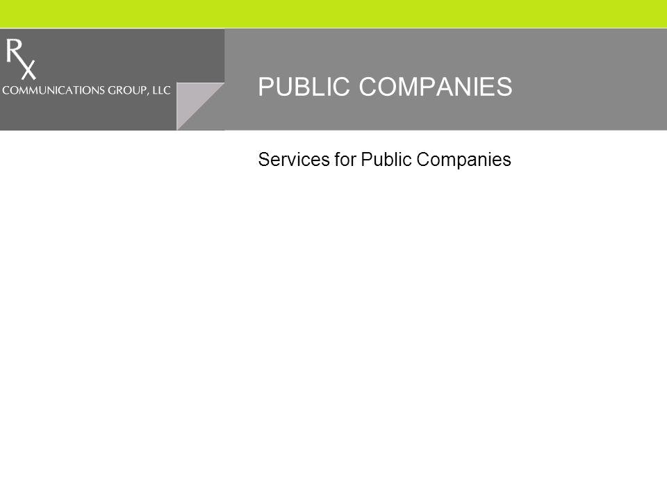 PUBLIC COMPANIES Services for Public Companies