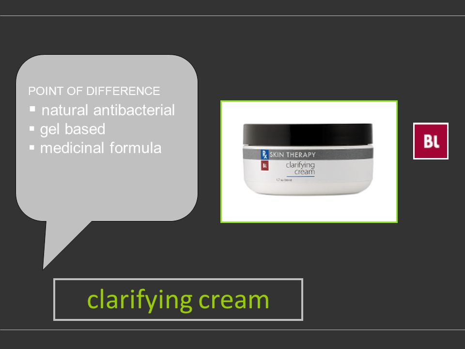 clarifying cream POINT OF DIFFERENCE natural antibacterial gel based medicinal formula