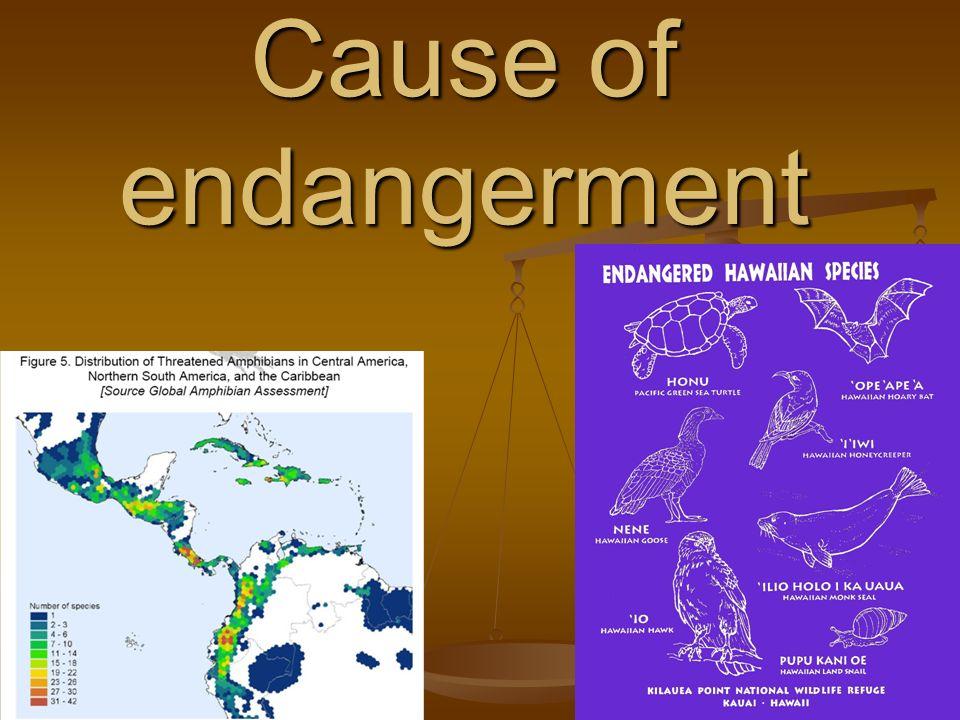 Cause of endangerment