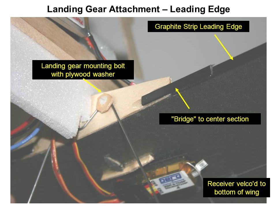 Landing Gear Attachment – Leading Edge Graphite Strip Leading Edge