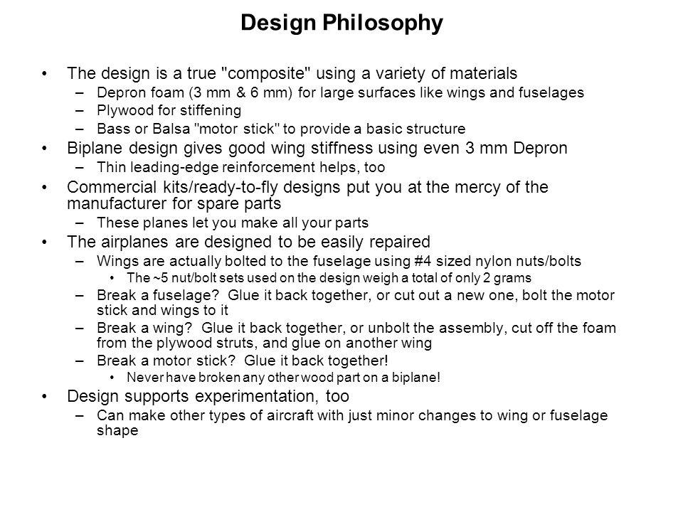 Design Philosophy The design is a true