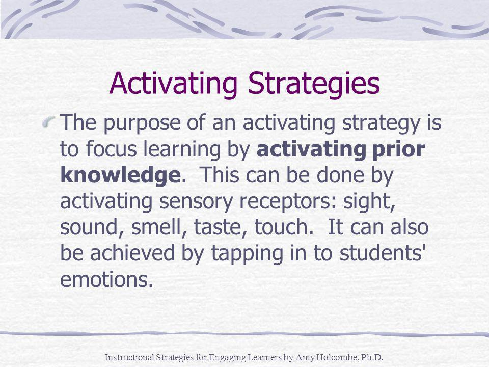 Instructional Strategies for Engaging Learners by Amy Holcombe, Ph.D.
