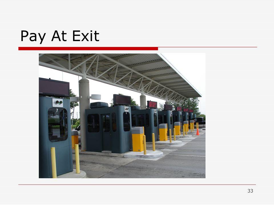33 Pay At Exit