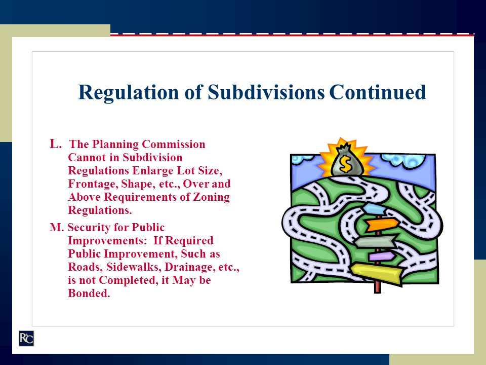 L. The Planning Commission Cannot in Subdivision Regulations Enlarge Lot Size, Frontage, Shape, etc., Over and Above Requirements of Zoning Regulation