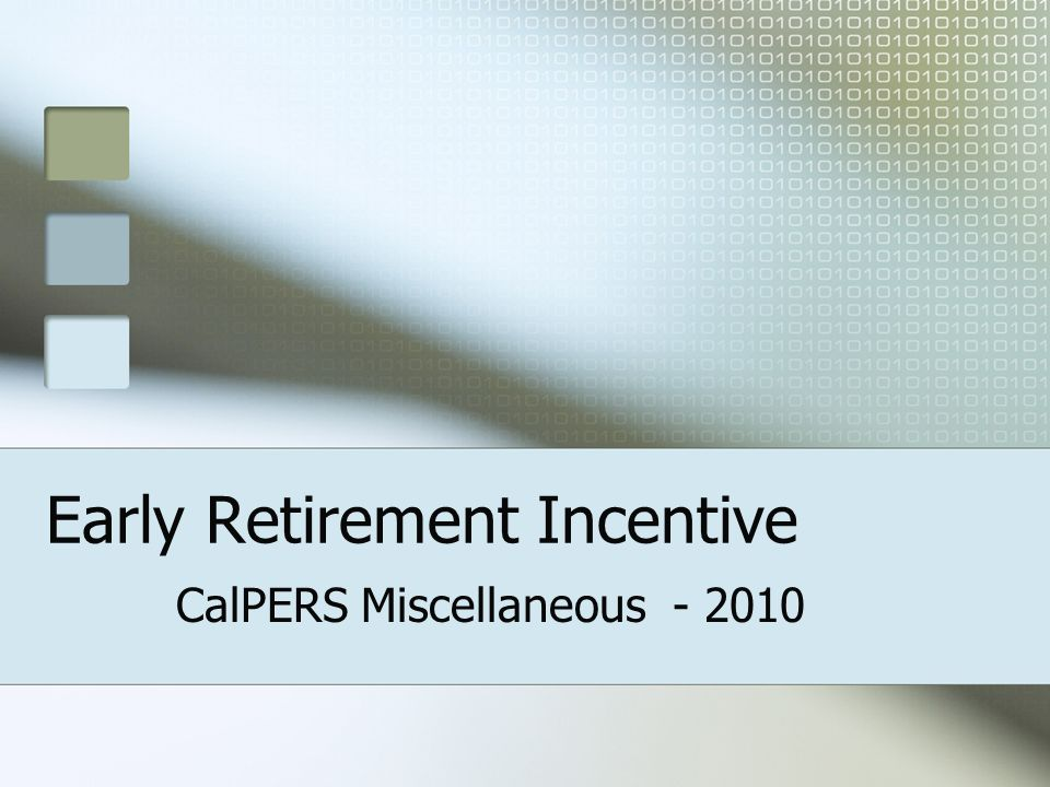 Early Retirement Incentive CalPERS Miscellaneous - 2010
