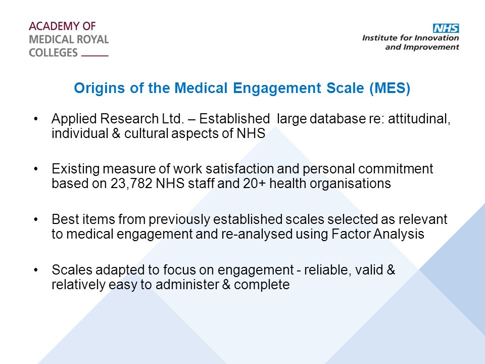 Origins of the Medical Engagement Scale (MES) Applied Research Ltd.