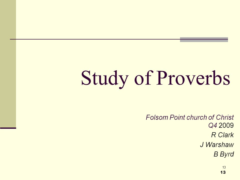 13 Study of Proverbs Folsom Point church of Christ Q R Clark J Warshaw B Byrd