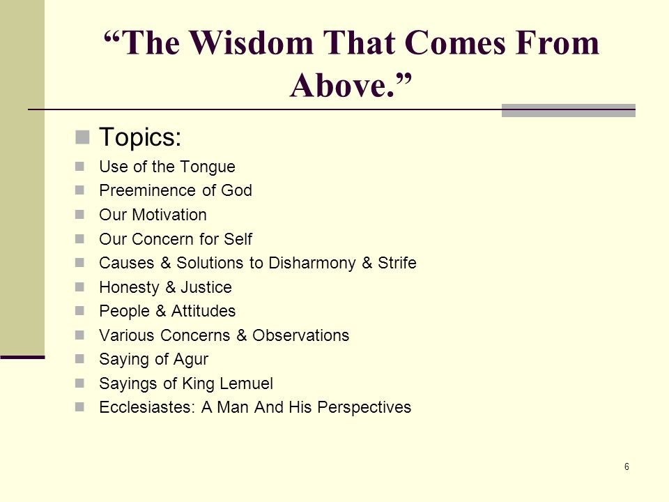 6 The Wisdom That Comes From Above.