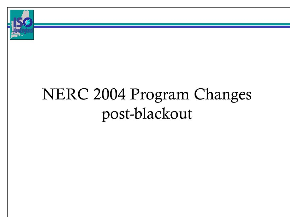 NERC 2004 Program Changes post-blackout