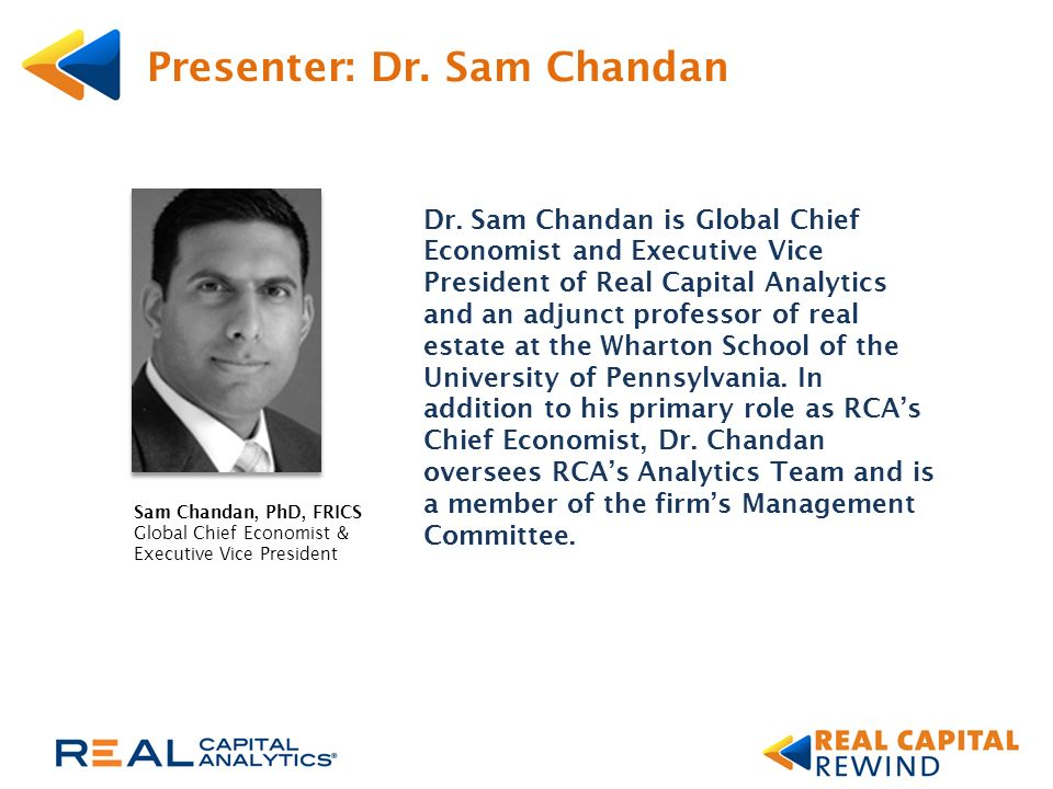 Presenter: Dr. Sam Chandan Dr.