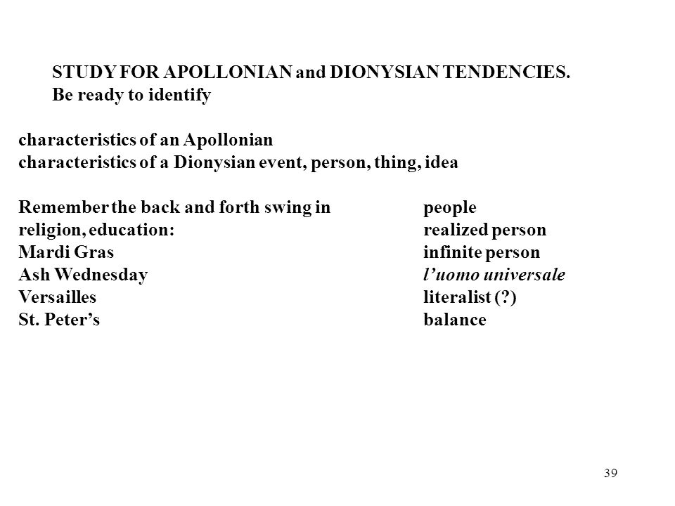 39 STUDY FOR APOLLONIAN and DIONYSIAN TENDENCIES.