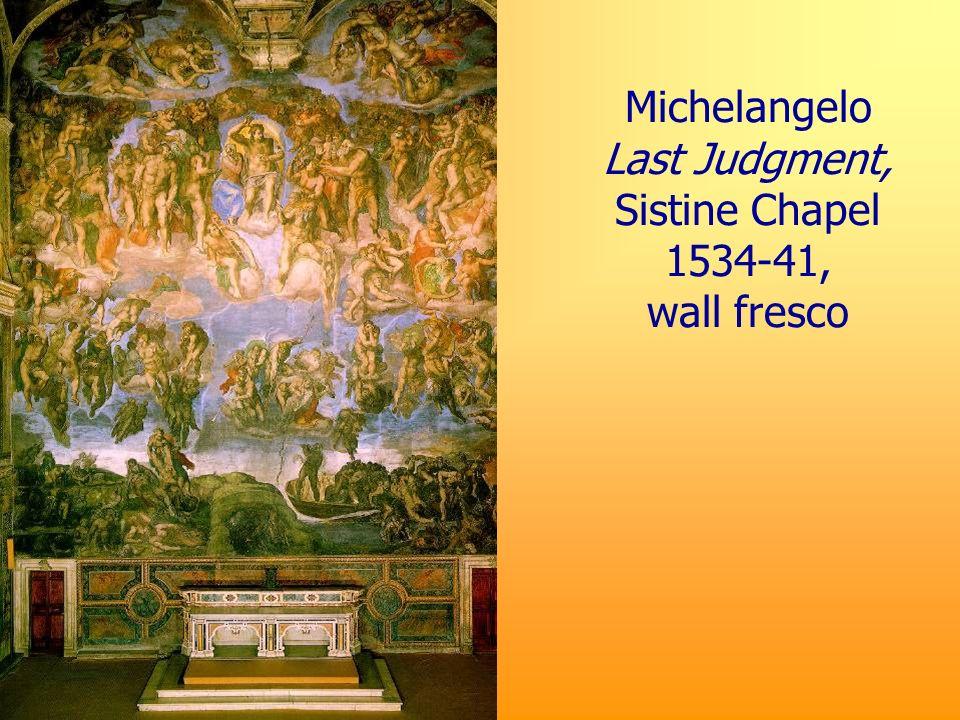 Michelangelo Last Judgment, Sistine Chapel 1534-41, wall fresco