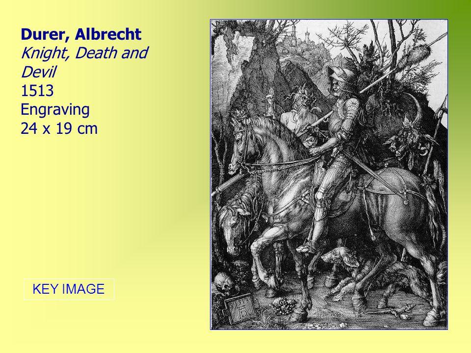 Durer, Albrecht Knight, Death and Devil 1513 Engraving 24 x 19 cm KEY IMAGE