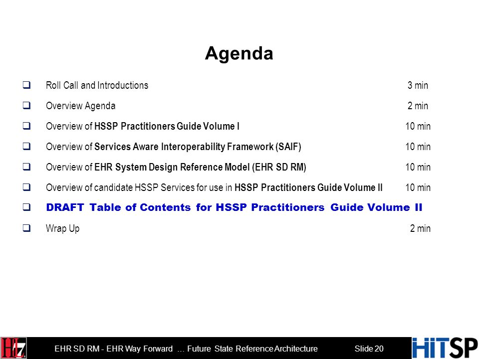 Slide 19 EHR SD RM - EHR Way Forward … Future State Reference Architecture Candidate HSSP Services for use in HSSP Practitioners Guide Volume II CTS2