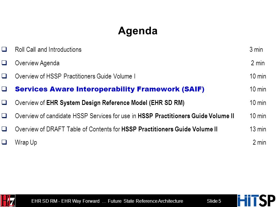 Slide 4 EHR SD RM - EHR Way Forward … Future State Reference Architecture The Practical Guide for SOA in Health Care