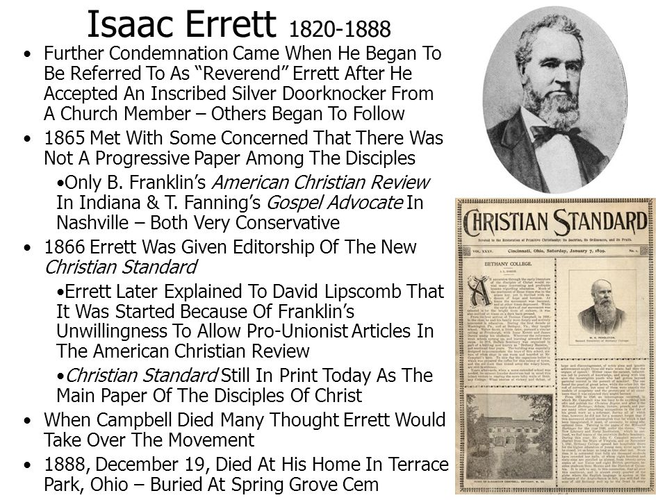Isaac Errett 1820-1888 Further Condemnation Came When He Began To Be Referred To As Reverend Errett After He Accepted An Inscribed Silver Doorknocker