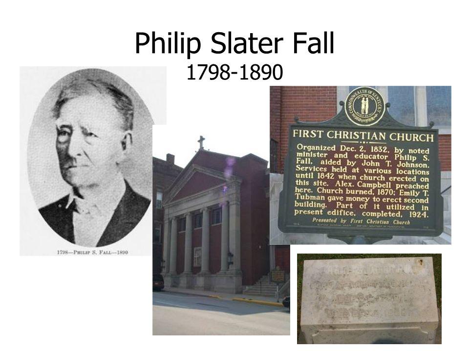 Philip Slater Fall 1798-1890