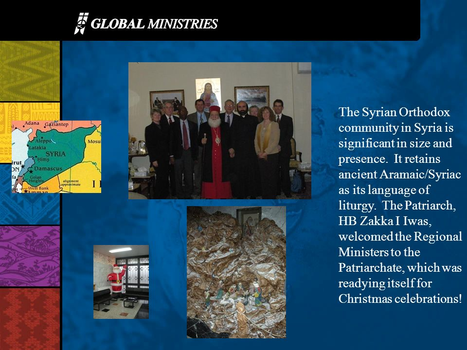 The Syrian Orthodox community in Syria is significant in size and presence.