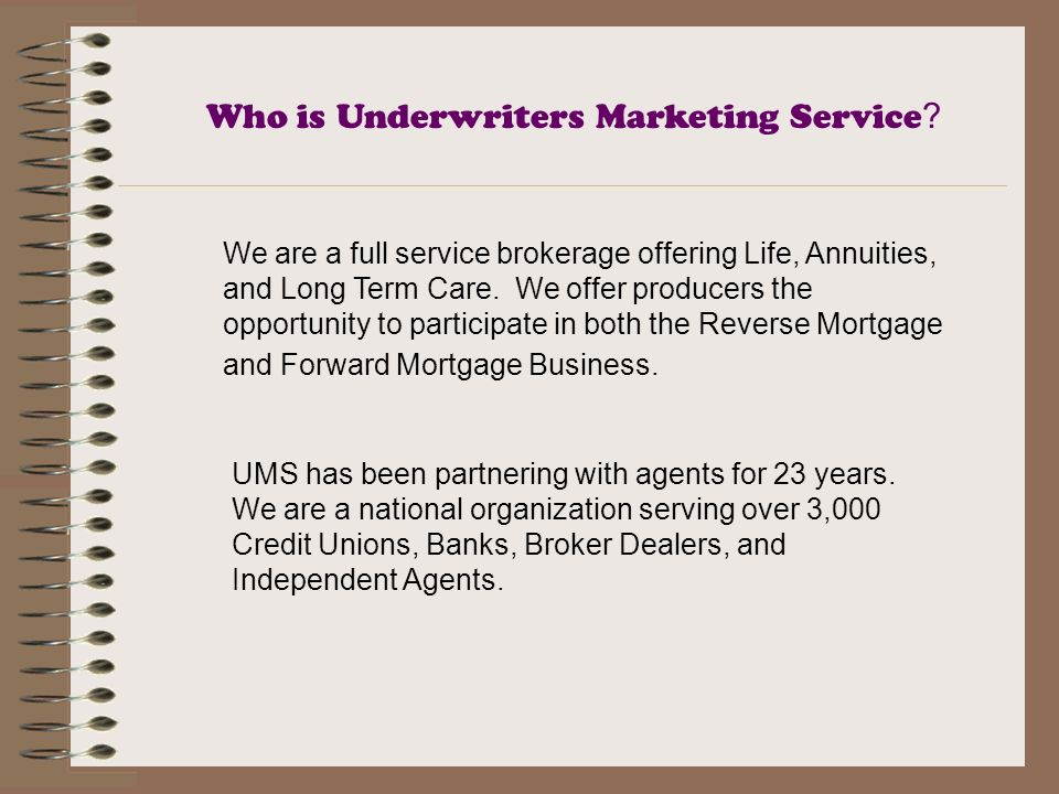 Who is Underwriters Marketing Service .