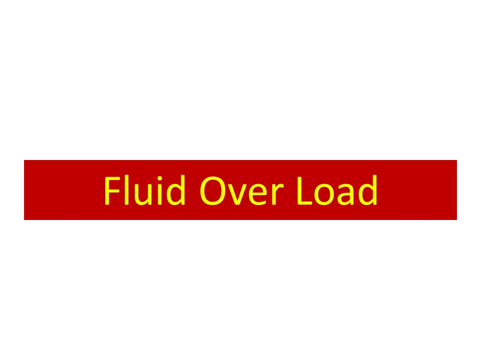 Fluid Over Load